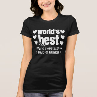 World's Best MAID OF HONOR Grunge Letters  2 T-Shirt