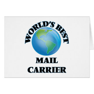 World's Best Mail Carrier Greeting Card