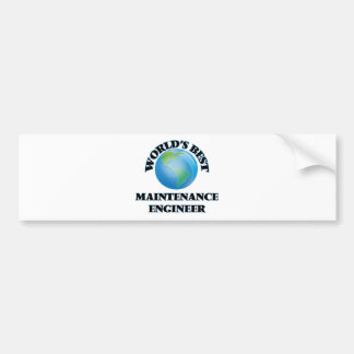 World's Best Maintenance Engineer Bumper Stickers