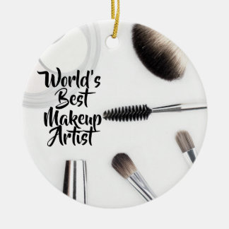 World's best makeup artist ceramic ornament