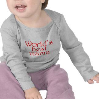 World's best mama t shirt