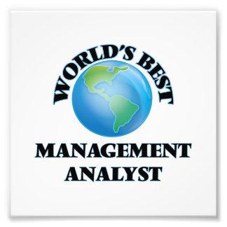 World's Best Management Analyst Photo Print