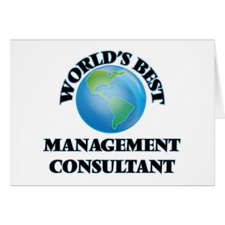World's Best Management Consultant Greeting Cards