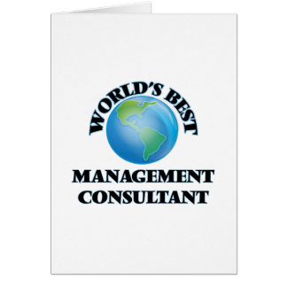 World's Best Management Consultant Greeting Card