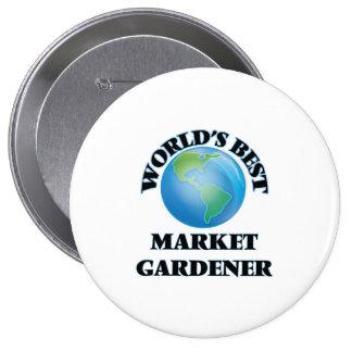 World's Best Market Gardener Pinback Buttons