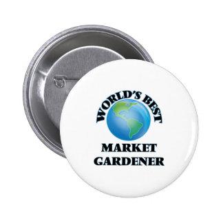 World's Best Market Gardener Pin