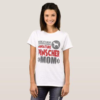 WORLD'S BEST MINIATURE PINSCHER MOM T-Shirt