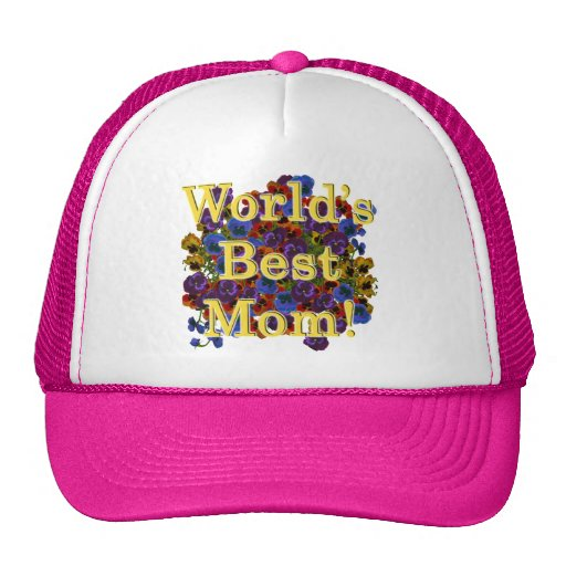 World's Best Mom! Mother's Day Gift Trucker Hats