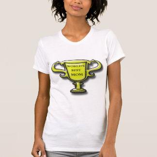 World's Best Mom Trophy T-Shirt
