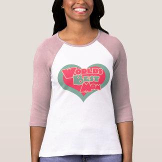 Worlds Best Mom Shirts