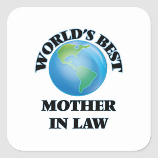 World's Best Mother-in-Law Square Stickers