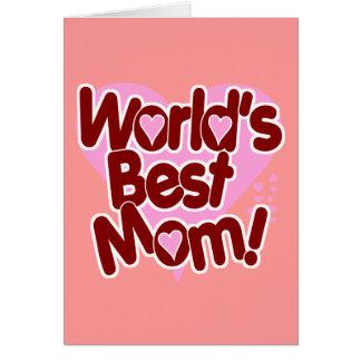 World's BEST Mum! Card