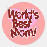 World's BEST Mum! Round Sticker