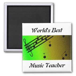 World's Best Music Teacher Square Magnet