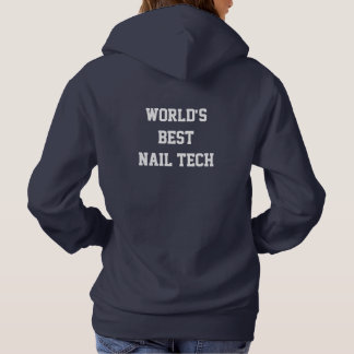 World's best nail technician hoodie