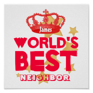 World's Best NEIGHBOR Red and White Royal Crown Poster
