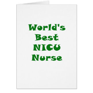 Worlds Best Nicu Nurse Card