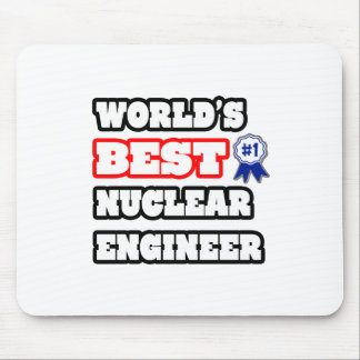 World's Best Nuclear Engineer Mousepads
