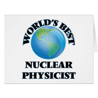 World's Best Nuclear Physicist Card