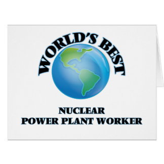 World's Best Nuclear Power Plant Worker Cards