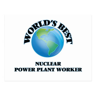 World's Best Nuclear Power Plant Worker Postcards