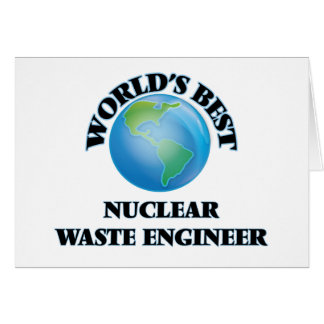 World's Best Nuclear Waste Engineer Cards