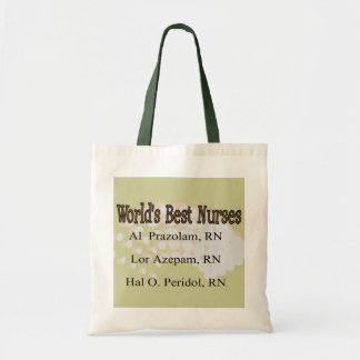 """World's Best Nurses"" --Hilarious Nurse Gifts Budget Tote Bag"