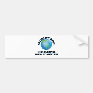 World's Best Occupational Therapy Assistant Bumper Sticker