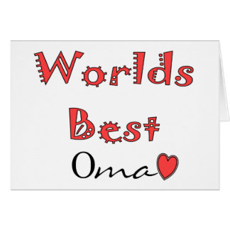 Worlds Best Oma--Mother's Day Gifts Card