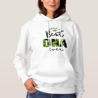 World's Best Ona Ever Hoodie