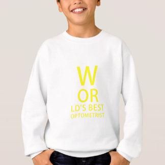 Worlds Best Optometrist Sweatshirt