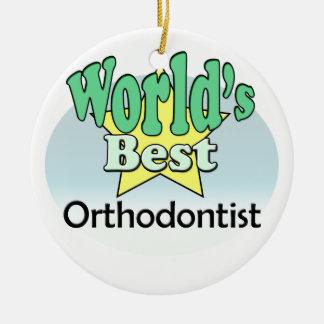 World's best Orthodontist Ceramic Ornament