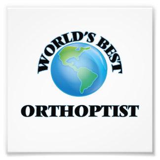 World's Best Orthoptist Art Photo