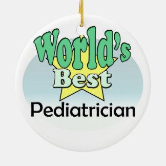 World's best Pediatrician Ceramic Ornament