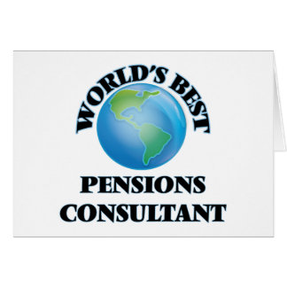 World's Best Pensions Consultant Greeting Card