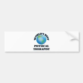 World's Best Physical Therapist Bumper Stickers