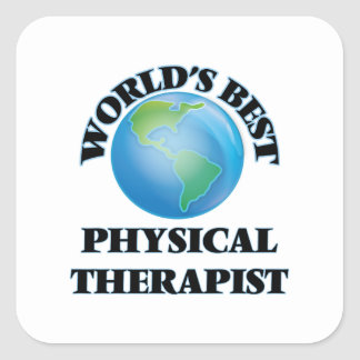 World's Best Physical Therapist Square Sticker