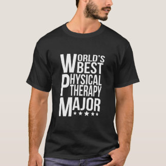 World's Best Physical Therapy Major T-Shirt