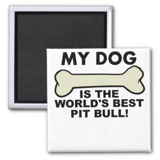 World's Best Pit Bull Magnet