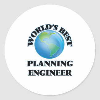 World's Best Planning Engineer Round Sticker