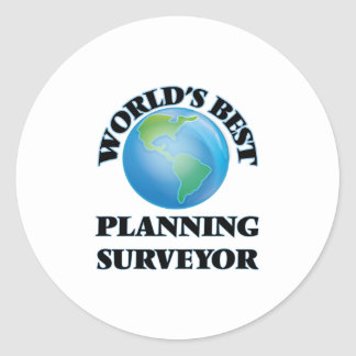 World's Best Planning Surveyor Round Sticker