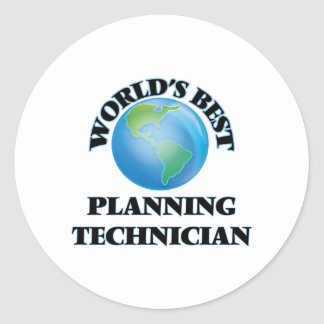 World's Best Planning Technician Round Stickers