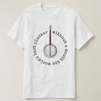 World's Best Plucker T-Shirt