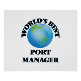 World's Best Port Manager Posters