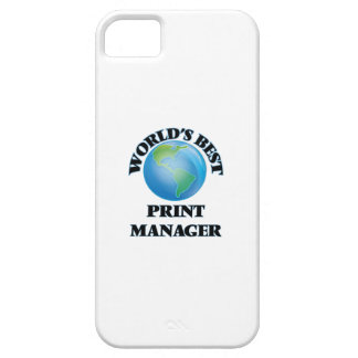 World's Best Print Manager iPhone 5 Cases