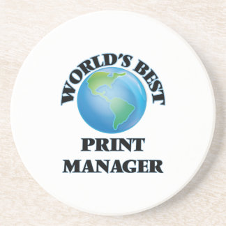 World's Best Print Manager Beverage Coasters
