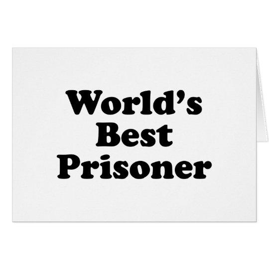 World's Best Prisoner Card