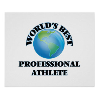 World's Best Professional Athlete Poster