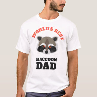 World's Best Raccoon Dad Funny T-Shirt