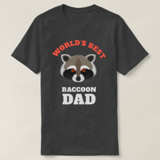 World's Best Raccoon Dad Funny T-Shirt